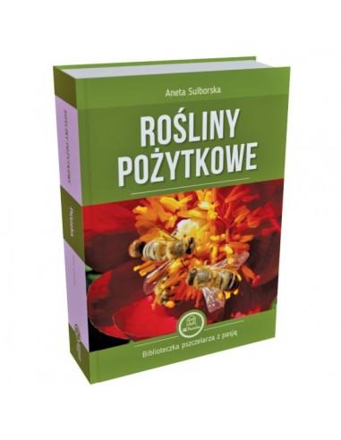 Książka Rośliny pożytkowe Aneta Sulborska