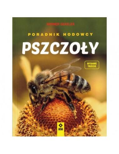 """Książka - """"Pszczoły. Poradnik hodowcy"""" - Werner Gekeler"""