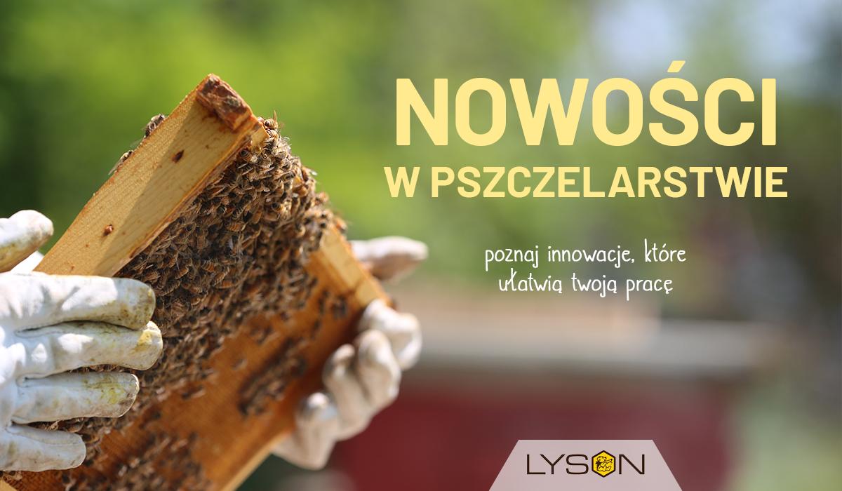 Nowości w pszczelarstwie