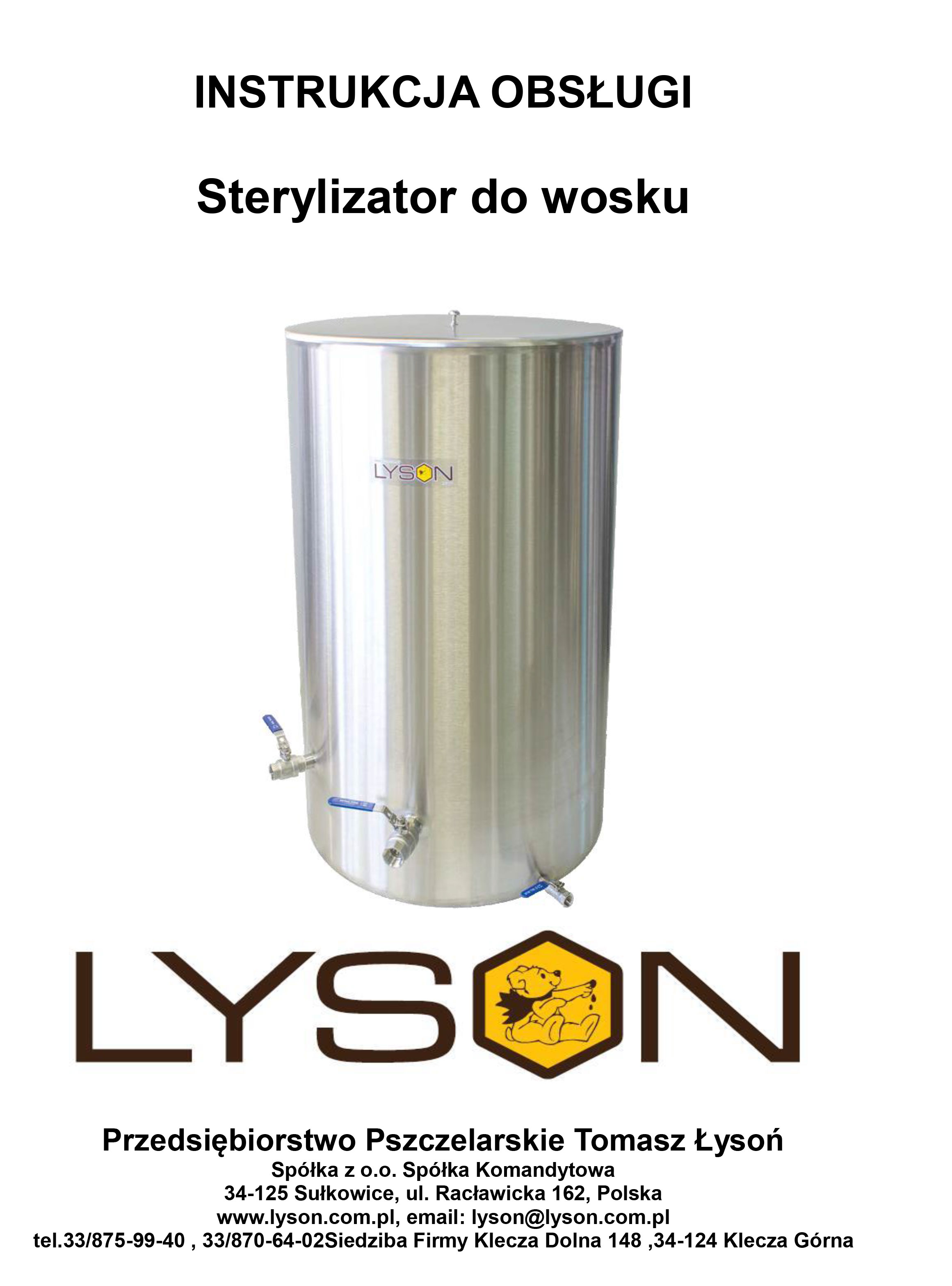 Sterylizator do wosku
